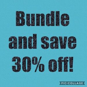 Other - Bundle and save 30% off